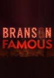 Branson Famous