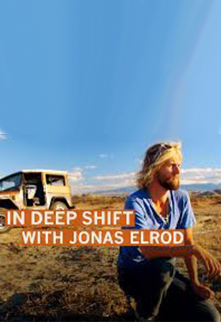 In Deep Shift with Jonas Elrod