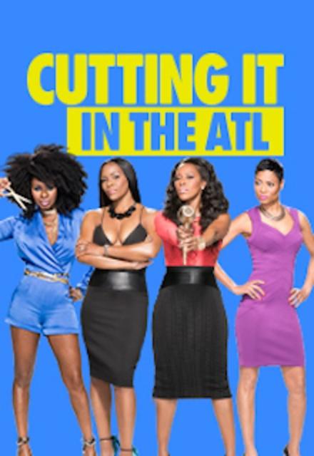 Cutting It: In the ATL