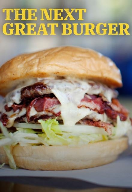 The Next Great Burger
