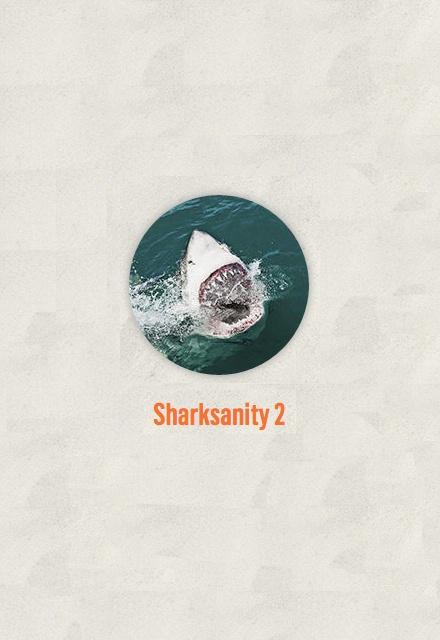 Sharksanity 2