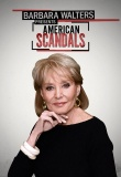 Barbara Walters Presents American Scandals