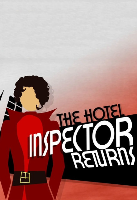 The Hotel Inspector Returns