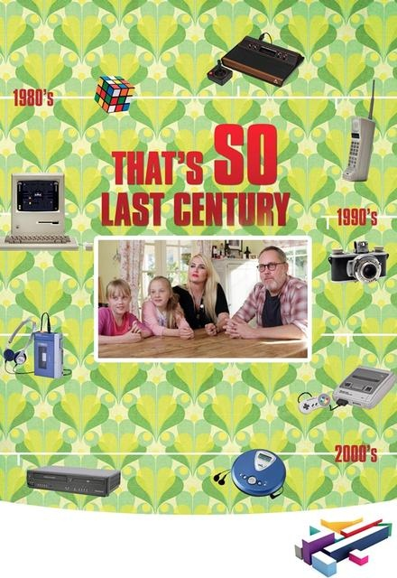 That's So Last Century