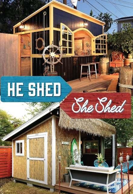 He Shed, She Shed