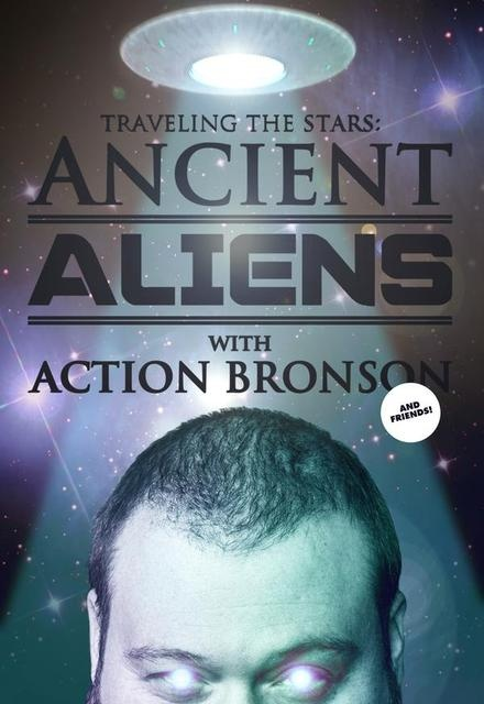Ancient Aliens with Action Bronson