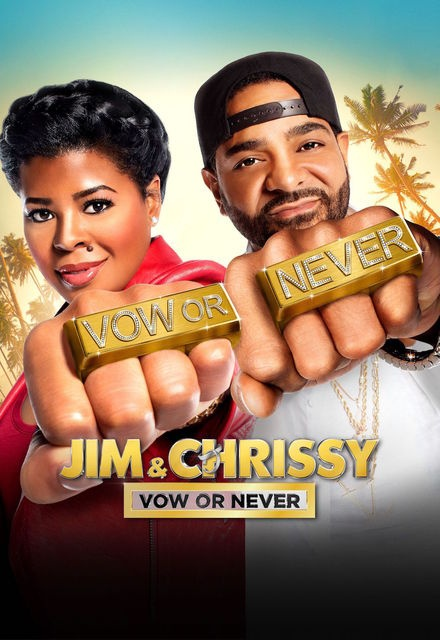 Jim & Chrissy: Vow or Never