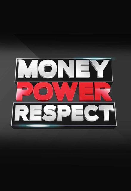 Money. Power. Respect.