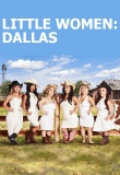 Little Women: Dallas