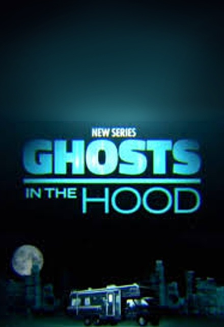 Ghosts in the Hood