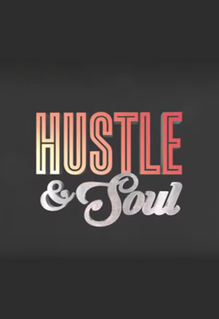 Hustle & Soul