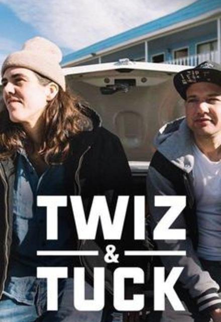 Twiz and Tuck