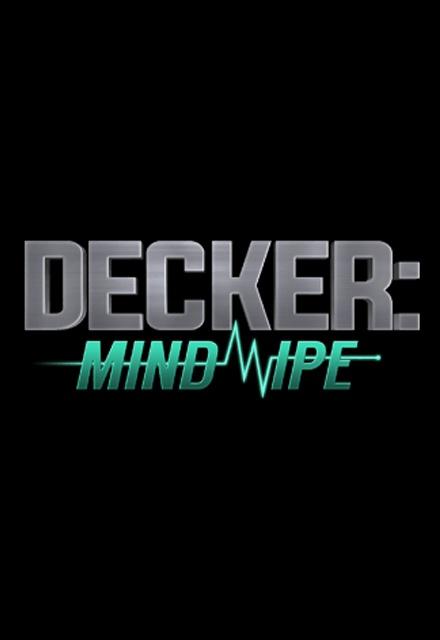 Decker: Mindwipe