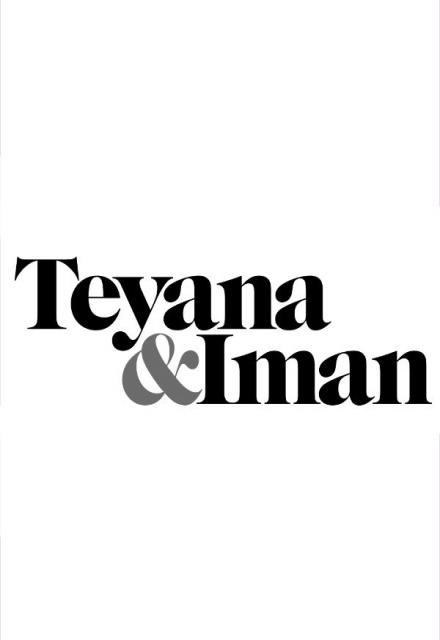 Teyana & Iman