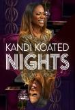 Kandi Koated Nights
