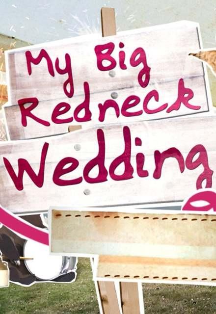 My Big Redneck Wedding