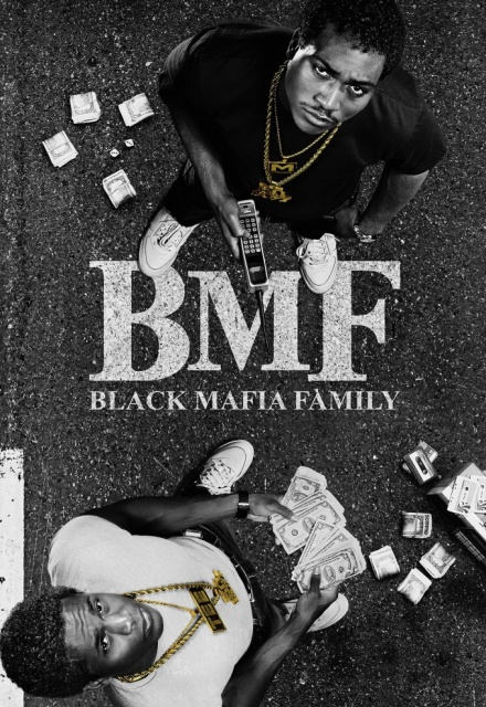 BMF: Black Mafia Family