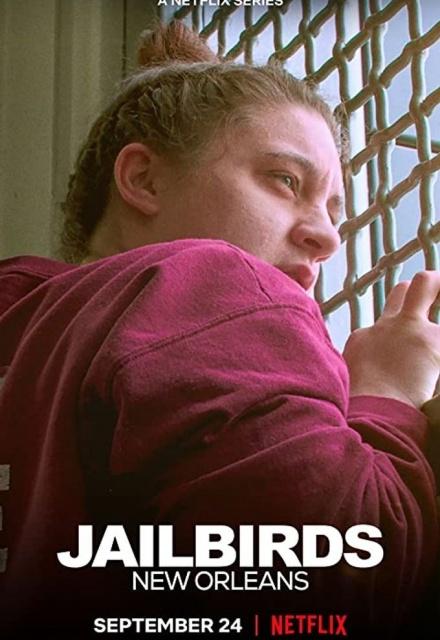 Jailbirds: New Orleans